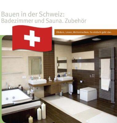 bauen in der schweiz badezimmer zubeh r m bel und trends ebook. Black Bedroom Furniture Sets. Home Design Ideas