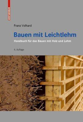 Bauen mit Leichtlehm, Franz Volhard