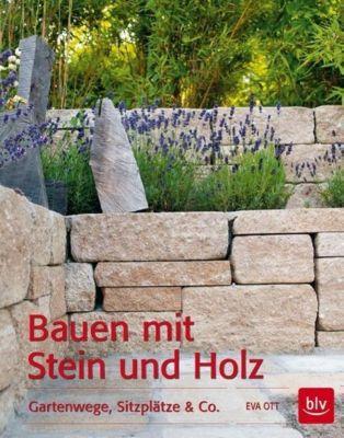 Bauen mit Stein und Holz - Eva Ott |