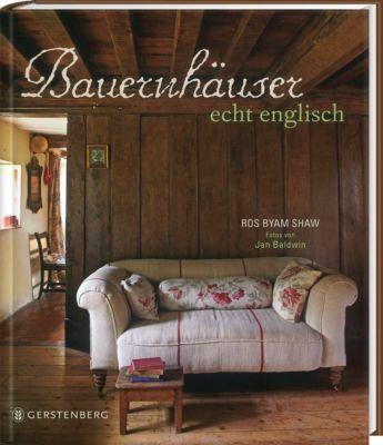 Bauernhäuser echt englisch, Ros Byam Shaw