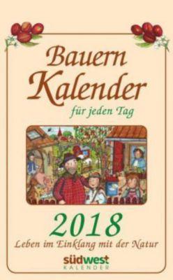 Bauernkalender für jeden Tag 2018 Textabreisskalender, Michaela Muffler-Röhrl