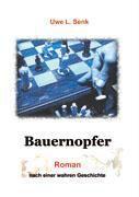 Bauernopfer - Uwe L. Senk pdf epub