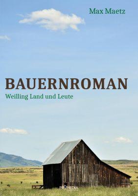 Bauernroman - Max Maetz |