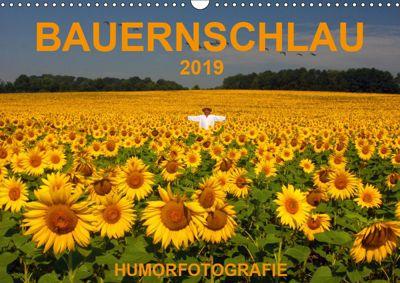 BAUERNSCHLAU 2019 (Wandkalender 2019 DIN A3 quer), Josef Hinterleitner