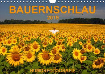 BAUERNSCHLAU 2019 (Wandkalender 2019 DIN A4 quer), Josef Hinterleitner