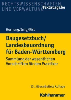 Baugesetzbuch/Landesbauordnung für Baden-Württemberg, Volker Hornung, Klaus Imig, Martin Rist