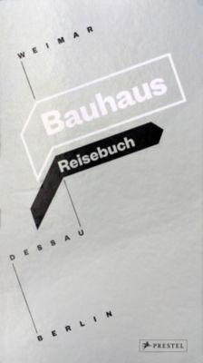 Bauhaus Reisebuch, Ingolf Kern, Susanne Knorr, Christian Welzbacher