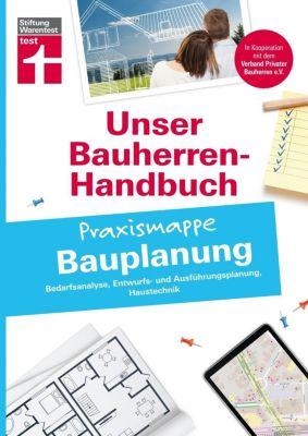 Bauherren-Praxismappe - Bauplanung, Sandra Queisser