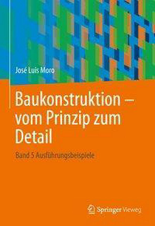 Baukonstruktion Vom Prinzip Zum Detail Buch