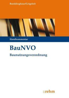 Baunutzungsverordnung (BauNVO), Handkommentar, Gerhard Boeddinghaus, Klaus J. Grigoleit