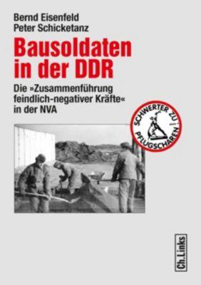 Bausoldaten in der DDR, Bernd Eisenfeld, Peter Schicketanz