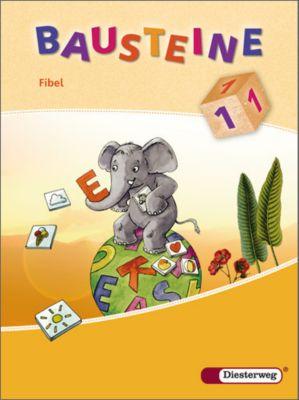 Bausteine Fibel, Ausgabe 2008: Fibel