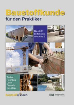 Baustoffkunde für den Praktiker (16. Ausgabe)