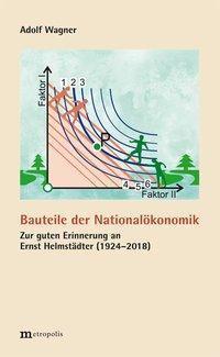 Bauteile der Nationalökonomik, Adolf Wagner