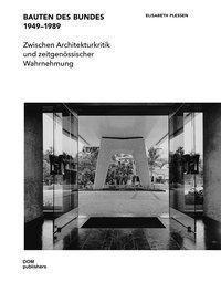Bauten des Bundes 1949-1989 - Elisabeth Plessen pdf epub