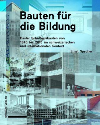 Bauten für die Bildung - Ernst Spycher pdf epub