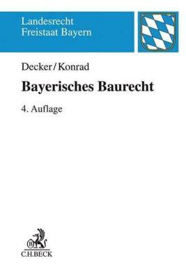 Bayerisches Baurecht, Andreas Decker, Christian Konrad