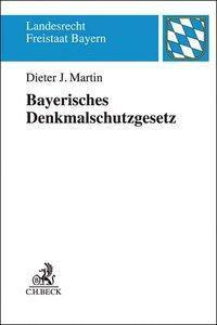 Bayerisches Denkmalschutzgesetz, Dieter J. Martin