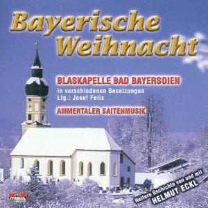 Bayrische Weihnacht, Blaskapelle Bad Bayersoien