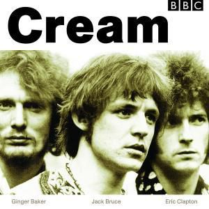 BBC Sessions, Cream