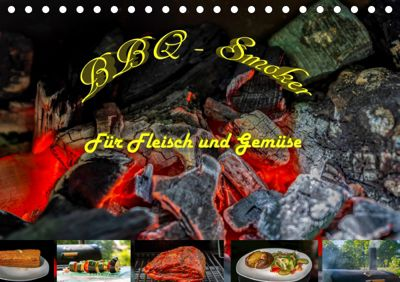 BBQ - Smoker Für Fleisch und Gemüse (Tischkalender 2019 DIN A5 quer), Sven Sommer