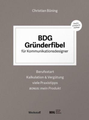 BDG Gründerfibel für Kommunikationsdesigner, Christian Büning