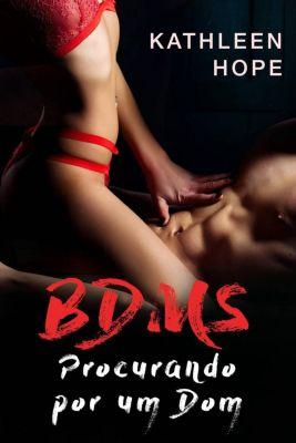 BDSM: Procurando por um Dom, Kathleen Hope