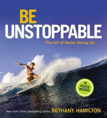 Be Unstoppable, Bethany Hamilton