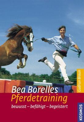 Bea Borelles Pferdetraining, Bea Borelle, Gudrun Braun