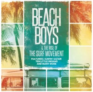 Beach Boys & The Rise Of The Surf Movement (Vinyl), The Beach Boys