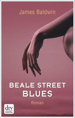 Beale Street Blues, James Baldwin