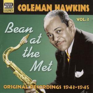 Bean At The Met, Coleman Hawkins