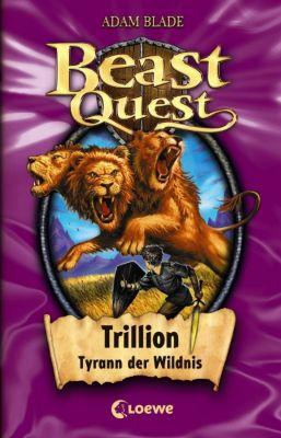 Beast Quest Band 12: Trillion, Tyrann der Wildnis, Adam Blade