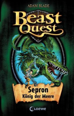 Beast Quest Band 2: Sepron, König der Meere, Adam Blade