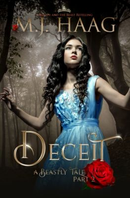 Beastly Tales: Deceit: A Beauty and the Beast Retelling, M.J. Haag