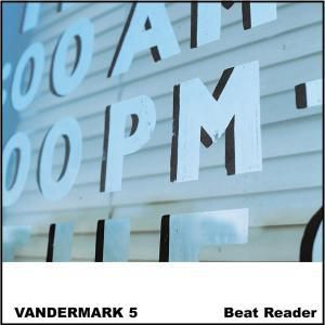 Beat Reader, The Vandermark 5