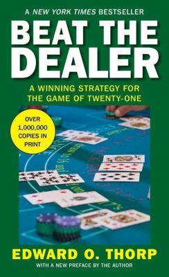 Beat the Dealer, Edward O. Thorp