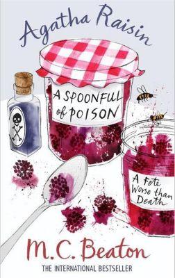 Beaton, M: Agatha Raisin and a Spoonful of Poison, M. C. Beaton