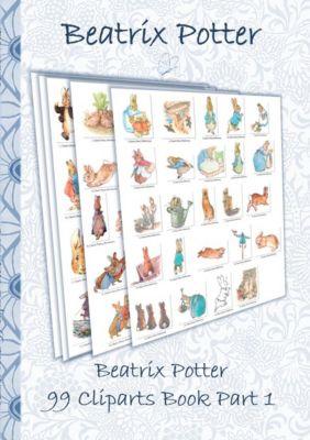 Beatrix Potter 99 Cliparts Book Part 1 ( Peter Rabbit ), Beatrix Potter, Elizabeth M. Potter