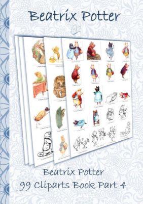 Beatrix Potter 99 Cliparts Book Part 4 ( Peter Rabbit ), Beatrix Potter, Elizabeth M. Potter