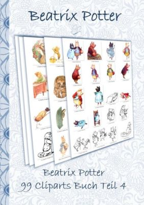 Beatrix Potter 99 Cliparts Buch Teil 4 ( Peter Hase ), Beatrix Potter, Elizabeth M. Potter
