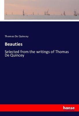 Beauties, Thomas De Quincey