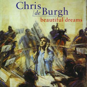 Beautiful Dreams, Chris De Burgh
