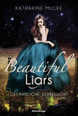 Beautiful Liars - Gefährliche Sehnsucht