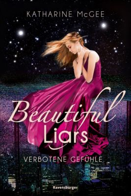 Beautiful Liars: Beautiful Liars, Band 1: Verbotene Gefühle, Katharine McGee