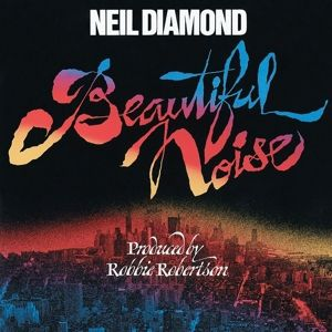 Beautiful Noise, Neil Diamond