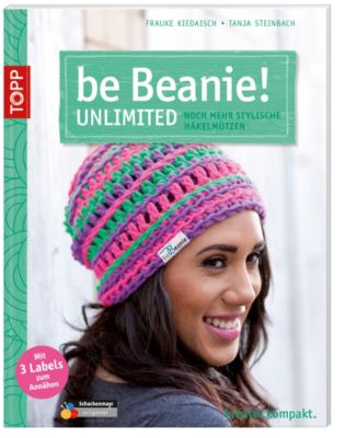 beBeanie! - Unlimited, Frauke Kiedaisch, Tanja Steinbach