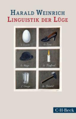 Beck Paperback: Linguistik der Lüge, Harald Weinrich