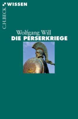 Beck'sche Reihe: Die Perserkriege, Wolfgang Will
