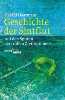Beck'sche Reihe: Geschichte der Sintflut, Harald Haarmann